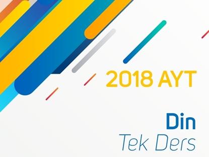 Resim 2018 AYT Din Kültürü ve Ahlak Bilgisi Tek Ders