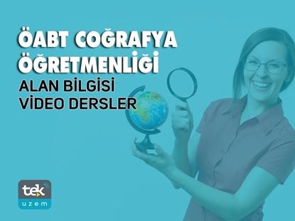 Resim ÖABT Coğrafya Öğretmenliği Alan Bilgisi Video Dersler