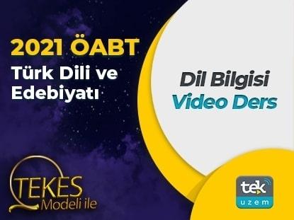 2021 ÖABT Türk Dili ve Edebiyatı Dil Bilgisi Video Ders