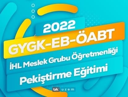 2022 GYGK-EB-ÖABT İmam Hatip Lisesi ve Meslek Grubu Öğretmenliği Canlı Pekiştirme Eğitimi