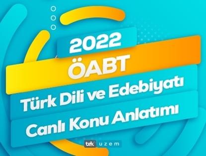2022 ÖABT Türk Dili ve Edebiyatı Canlı Konu Anlatımı