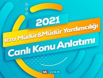 2021 İcra Müdür Yardımcılığı Canlı Konu Anlatımı