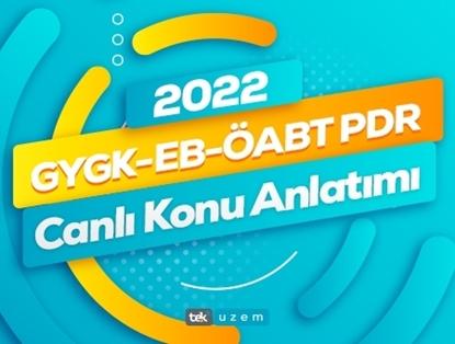 2022 GYGK-EB-ÖABT P.D ve Rehberlik Öğretmenliği Canlı Konu Anlatımı